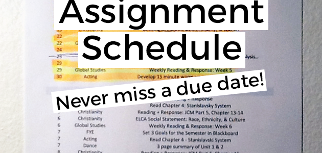 My Desk: Assignment Schedule