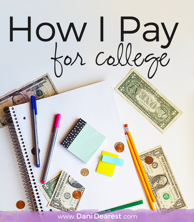 How I Pay for College
