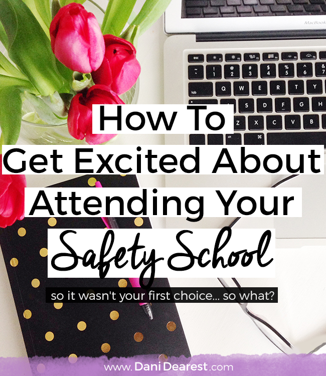 Sometimes you can't go to your dream college or university... and that's ok! Everyone deserves to be able to get excited about attending their second, or even last choice, school. But it can be hard to get excited about something that you didn't want, here's how to do it!