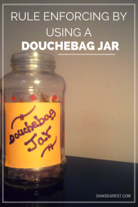 Cute idea of using the Douchebag jar from #NewGirl for roommate and household rule enforcing! #money #roommate #college http://danidearest.wordpress.com/