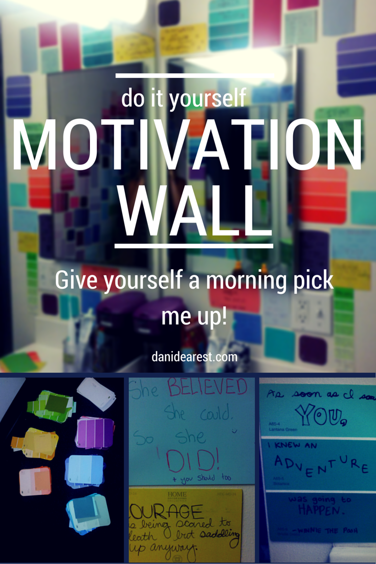 Cute do it yourself idea for paint swatches! Add a little motivation to your day by adding inspirational quotes around your mirror. http://danidearest.wordpress.com/ #college #inspiration #motivation #diy