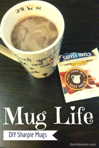 """I didn't choose the mug life.. the mug life chose me!"" - Cute DIY instructions for making and decorating mugs using Sharpies! Great for #winter and #hotcocoa! #diy http;//danidearest.wordpress.com/"
