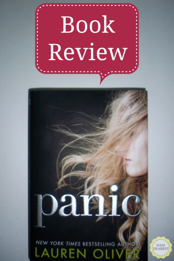 A review of the new novel by Lauren Oliver: Panic - #bookreview by a #college #student at https://danidearest.com/