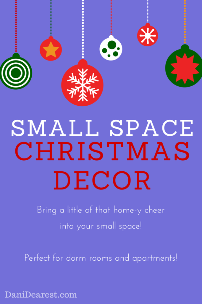 Ideas on how to decorate your small space (#collegedormroom) to bring in the holiday cheer! #christmas #decorations provided by: https://danidearest.com