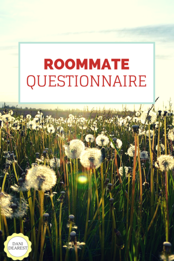 Get to know your roommates better with this Roommate Questionnaire! #college #quiz https://danidearest.com/