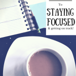 3-tips-to-staying-focused-on-track