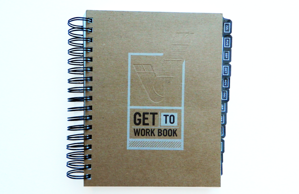 The Get To Work Book: Make Your Own Notebook Cover