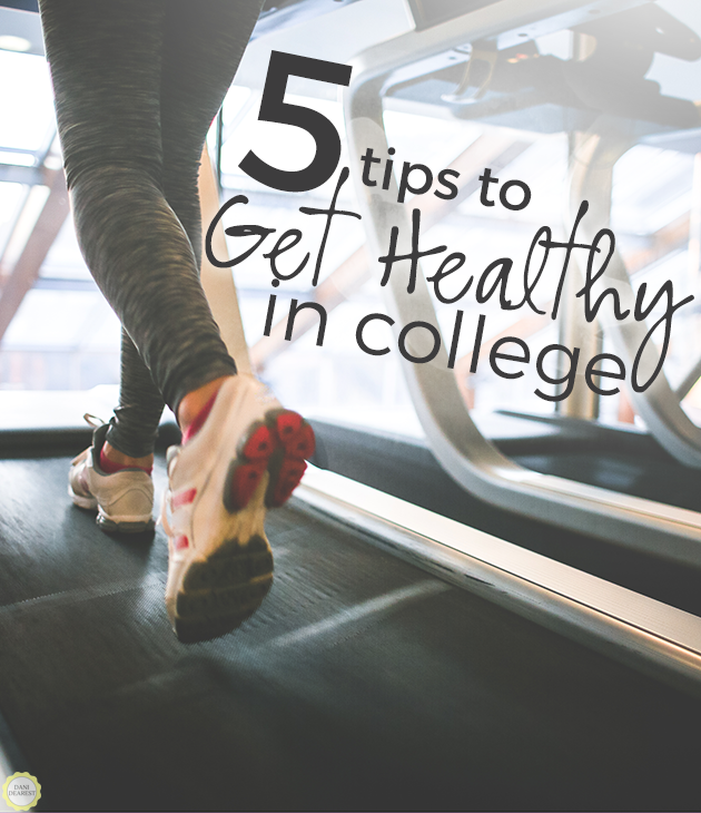 5 Tips to Get Healthy in College: REAL advice to help you get fit during the best years of your life! #college #health #student #fitness