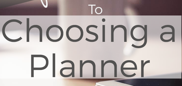 The Complete Guide to Choosing a Planner