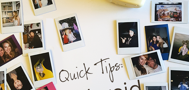 Quick Tips for Polaroid Beginners