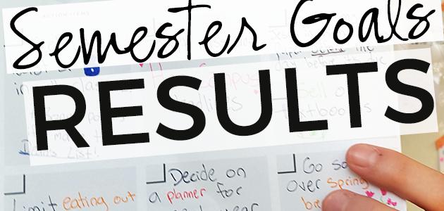 Spring 2016 Semester Goals: Results