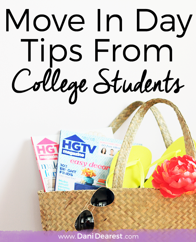 Move In Day Tips from college students!