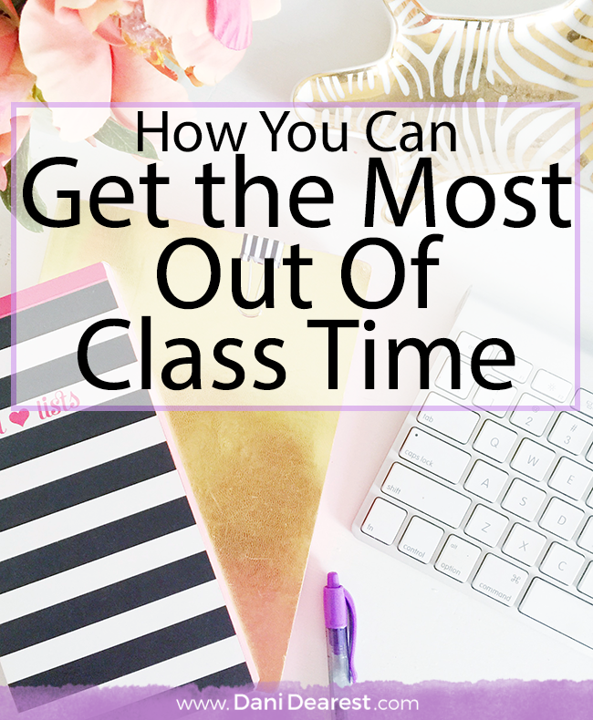 How you can get the most out of class time in college - don't waste your money or your education!