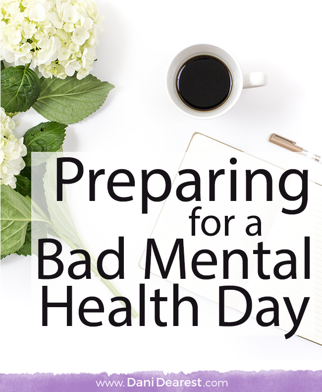 Preparing for a bad mental health day