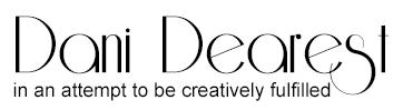 Dani Dearest