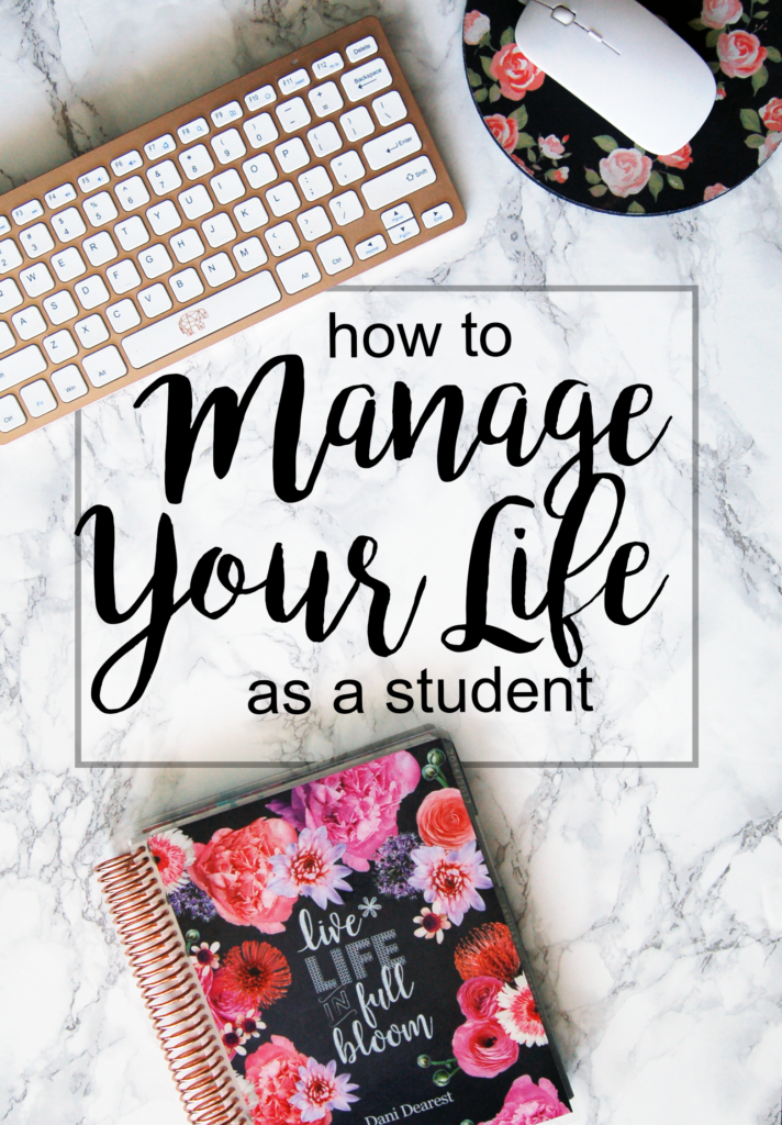 How to Manage your Life as a Student - top tips for how to juggle it all: work, school, homework, and a social life - without losing your sanity!