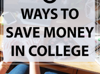 6 Ways to Save Money in College + Why I Took Out Student Loans