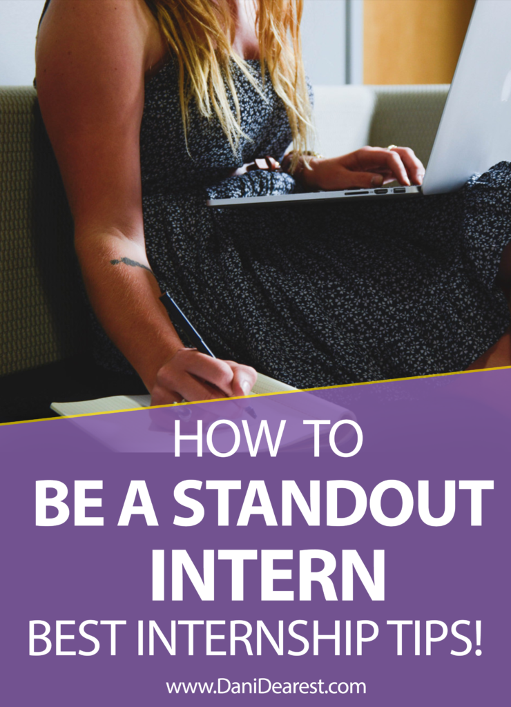 Be a standout intern with these smart and unique internship tips! From a manager who has hired a lot of interns, and a previous intern who recently turned her internship into a full-time job. #College