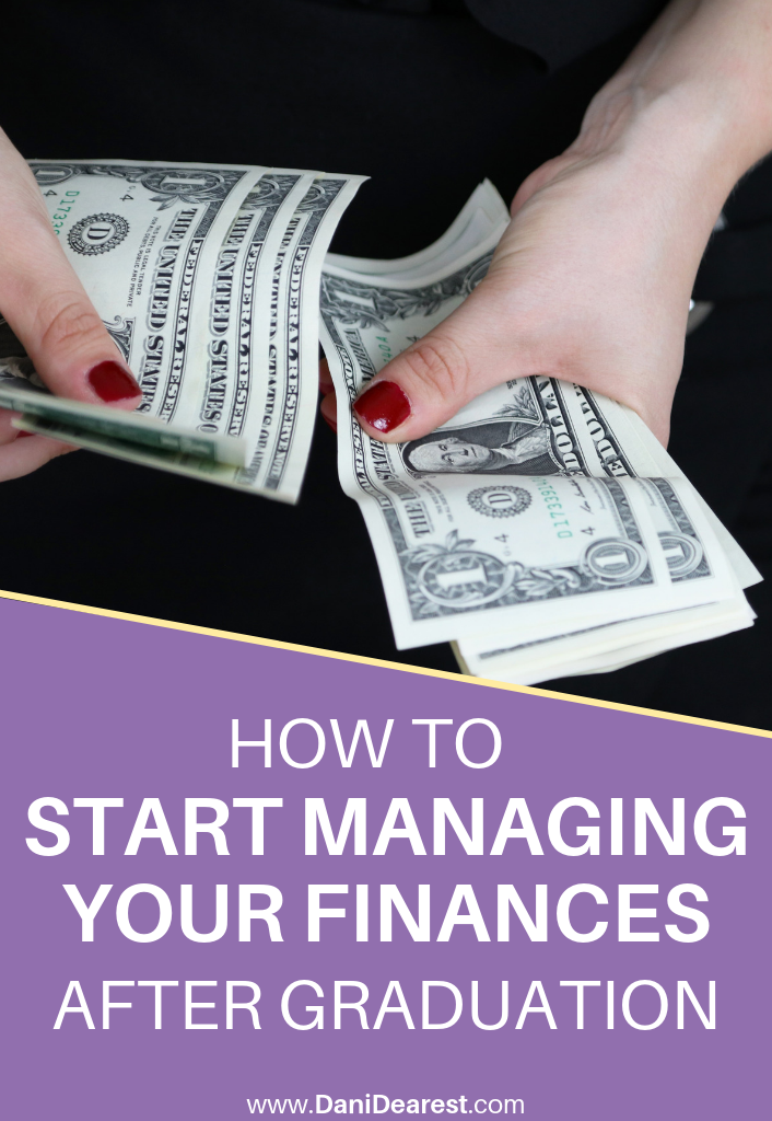 How to start managing your finances after graduation - a must read for every college student and recent grad! Guide to money in your 20's - money advice for millennials.